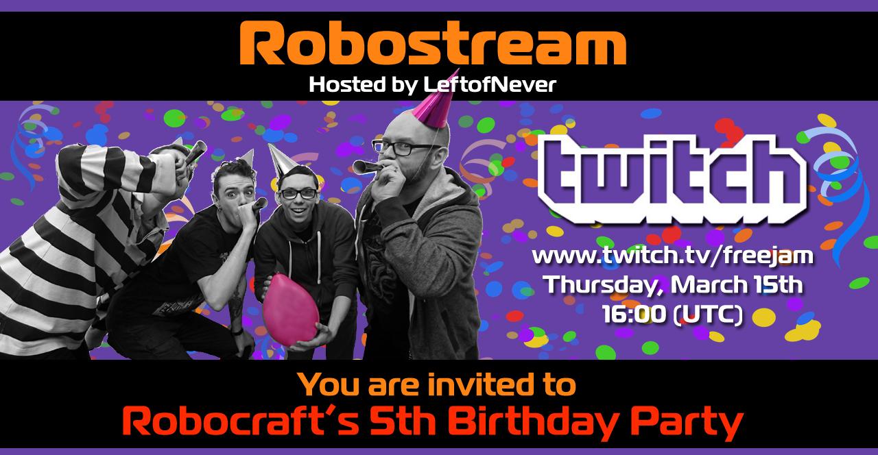 Robocraft :: 5th Birthday Robostream