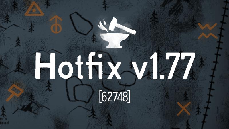 The Long Dark Hotfixed to V1.77 [62748]