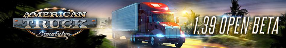 American Truck Simulator 1.39 Update Experimental Open Beta