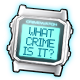WHAT CRIME IS IT?
